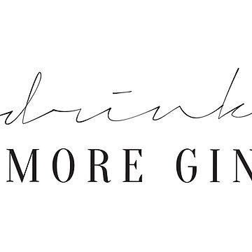 Drink More Gin Typography Quote Life MANtra by HoneymoonHotel