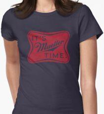 Es ist Müller Zeit! Tailliertes T-Shirt für Frauen
