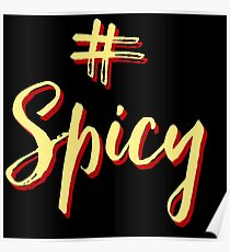 # Spicy (black) Poster