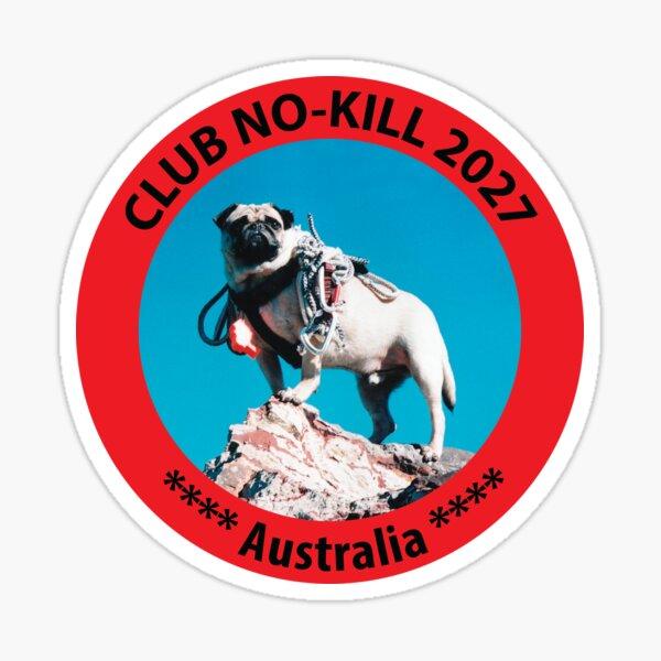 CLUB NO-KILL AUSTRALIA  Sticker