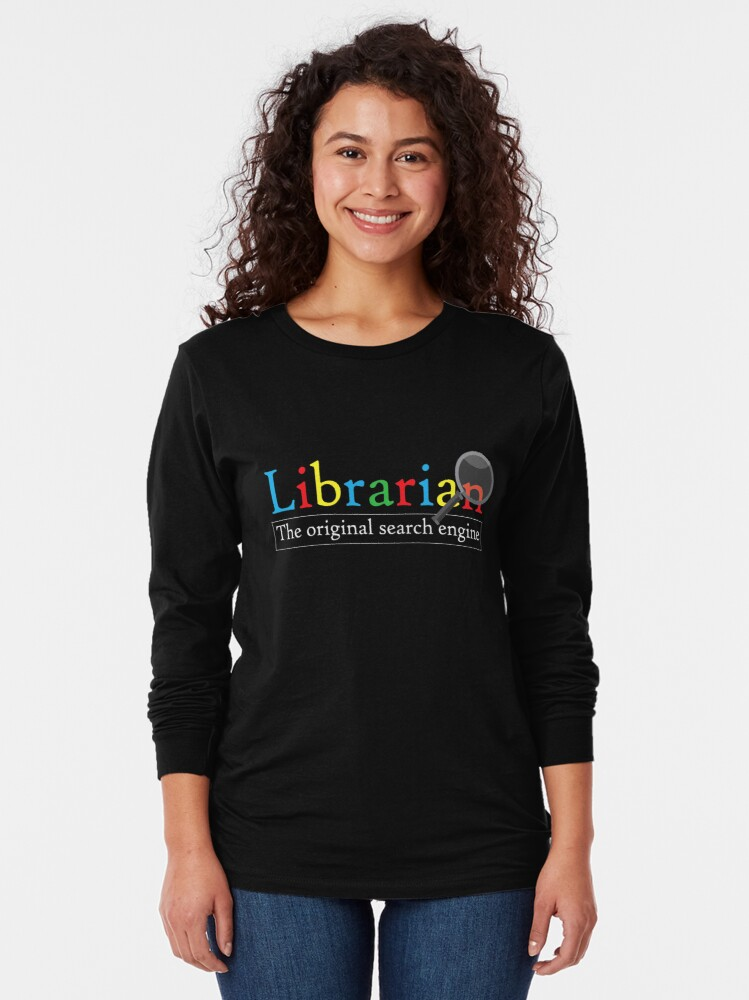 Alternate view of Librarian The Original Search Engine Long Sleeve T-Shirt