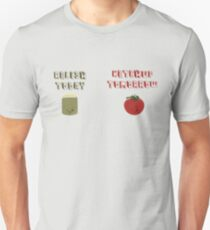 relish today, ketchup tomorrow Unisex T-Shirt