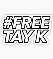 FREE TAY K Sticker