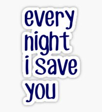 buffy - every night i save you Sticker