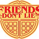 Friends Don't Lie Waffle by DetourShirts