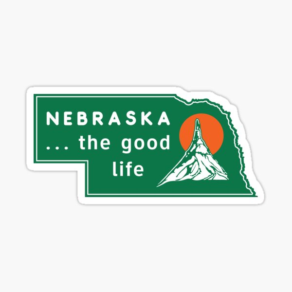 Nebraska - The Good Life (With green background) Sticker