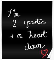 Zwei Viertel und ein Herz runter Poster