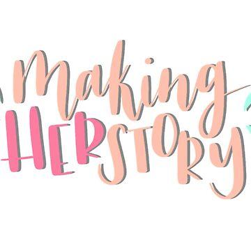 Making HERstory by vdschiro