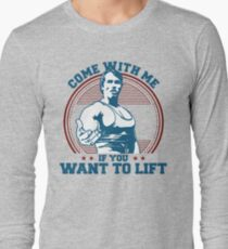 Come With Me If You Want To Lift T-Shirt
