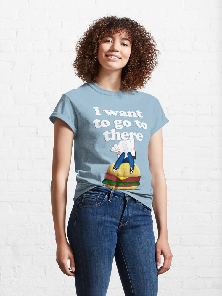 Alternate view of I want to go to there Classic T-Shirt