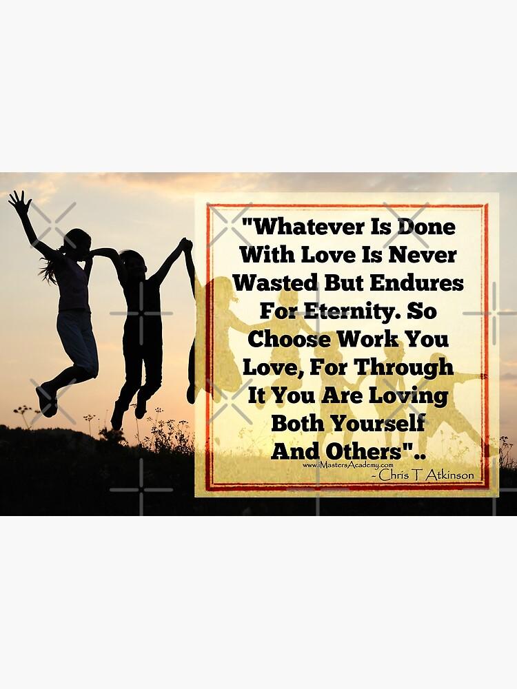 Choose Work You Love by imastersacademy