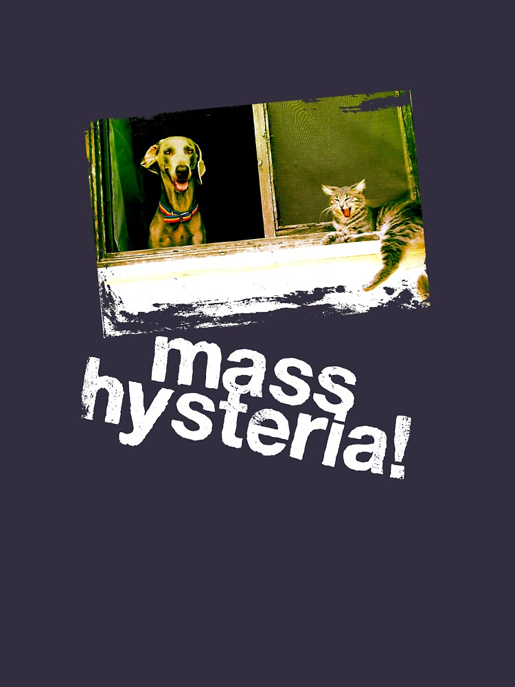 Dogs and cats living together. Mass hysteria! | Unisex T-Shirt
