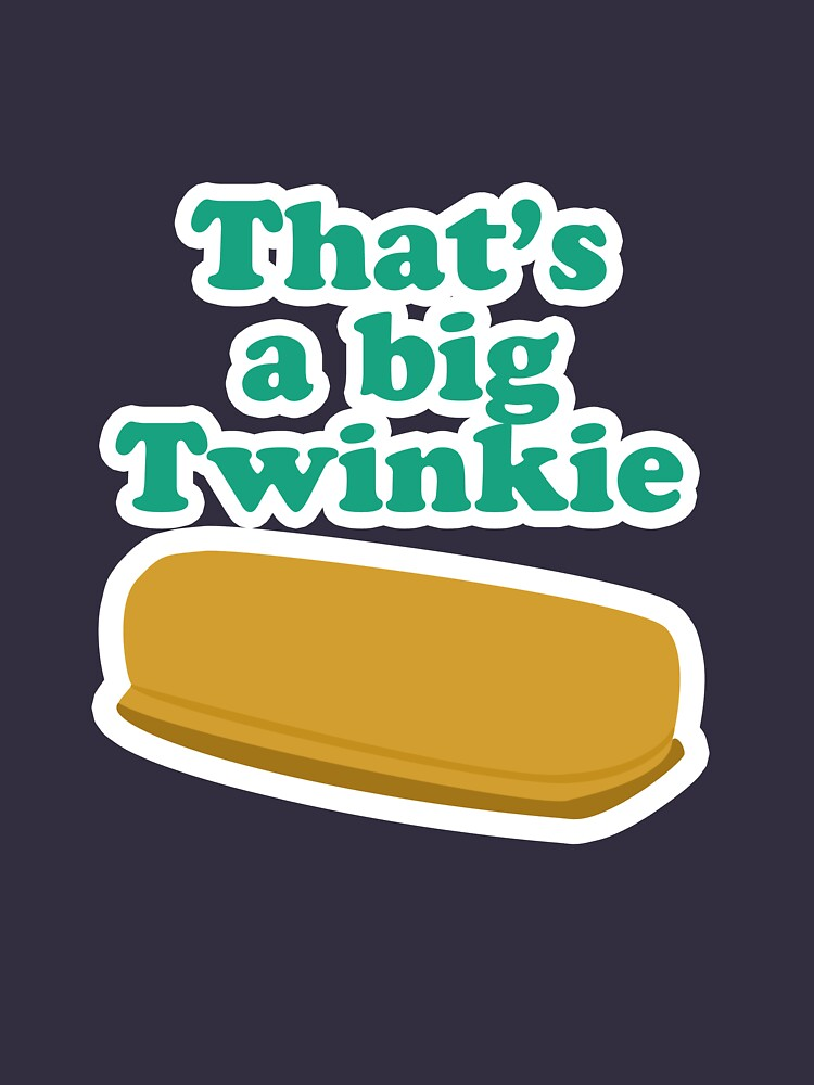 That's a big Twinkie... by brianftang