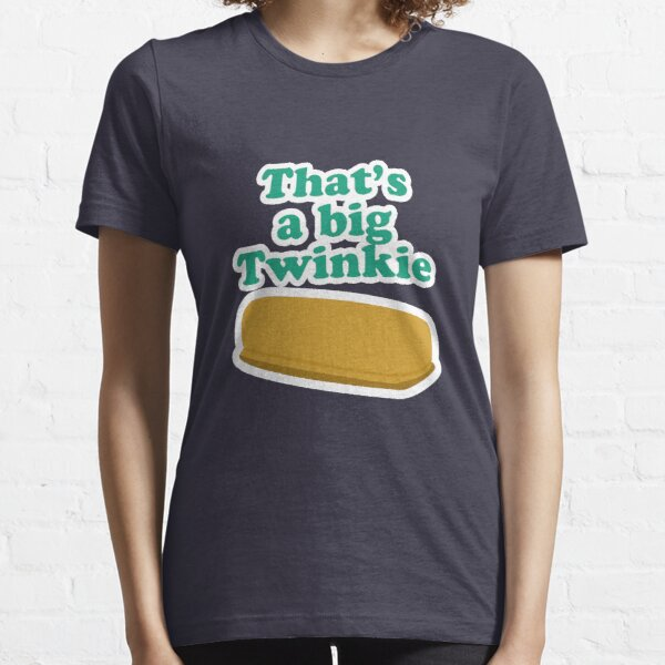That's a big Twinkie... Essential T-Shirt