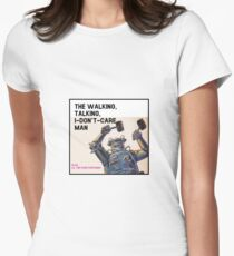 The Walking, Talking, I-Don't-Care Man! Women's Fitted T-Shirt
