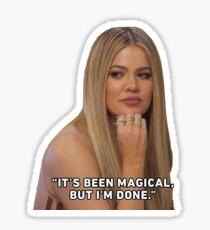 "Khloe Kardashian ""Its been magical"" Sticker"
