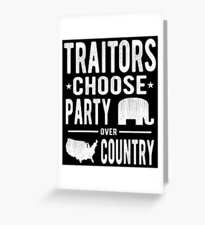 Traitors Party over Country Greeting Card