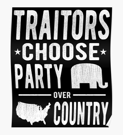 Traitors Party over Country Poster