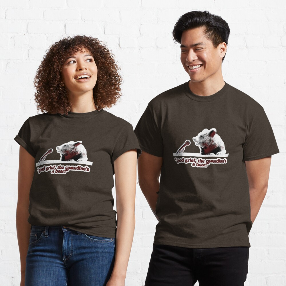 Good grief, the comedian's a bear! Classic T-Shirt
