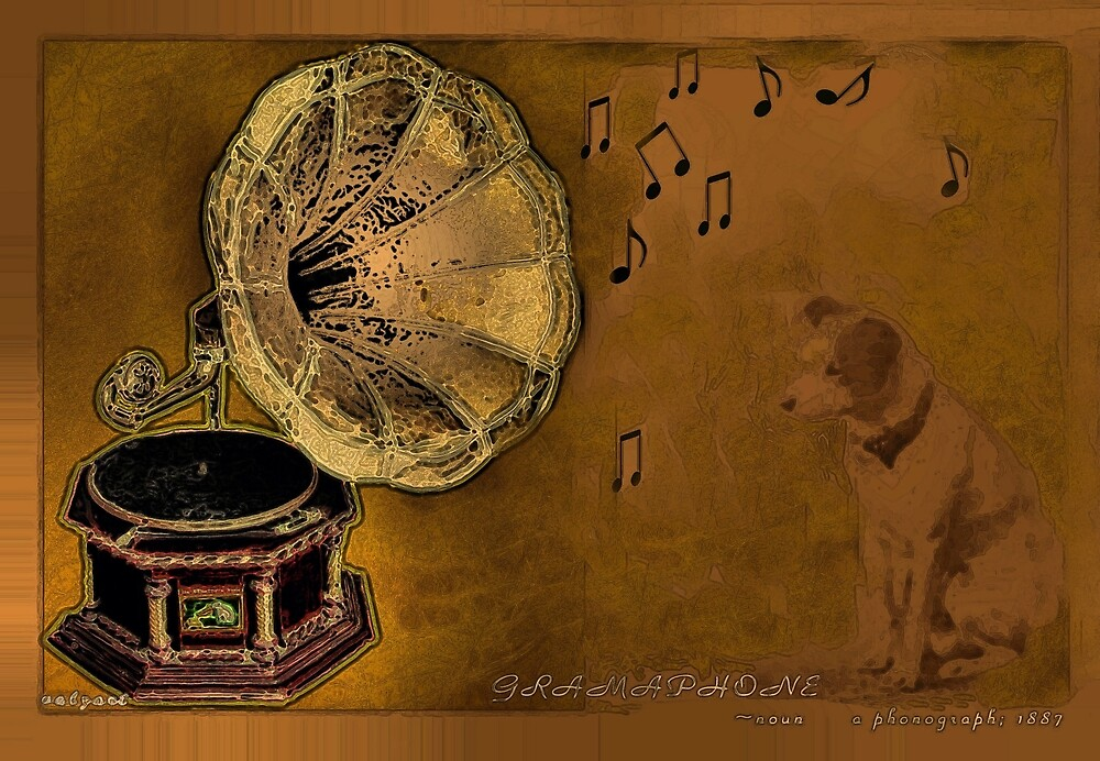 His Masters voice... by Valerie Anne Kelly