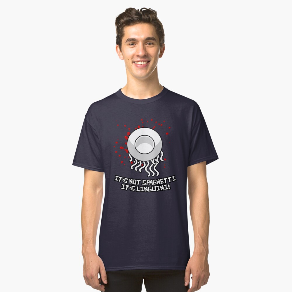 It's not spaghetti, it's linguini! Classic T-Shirt