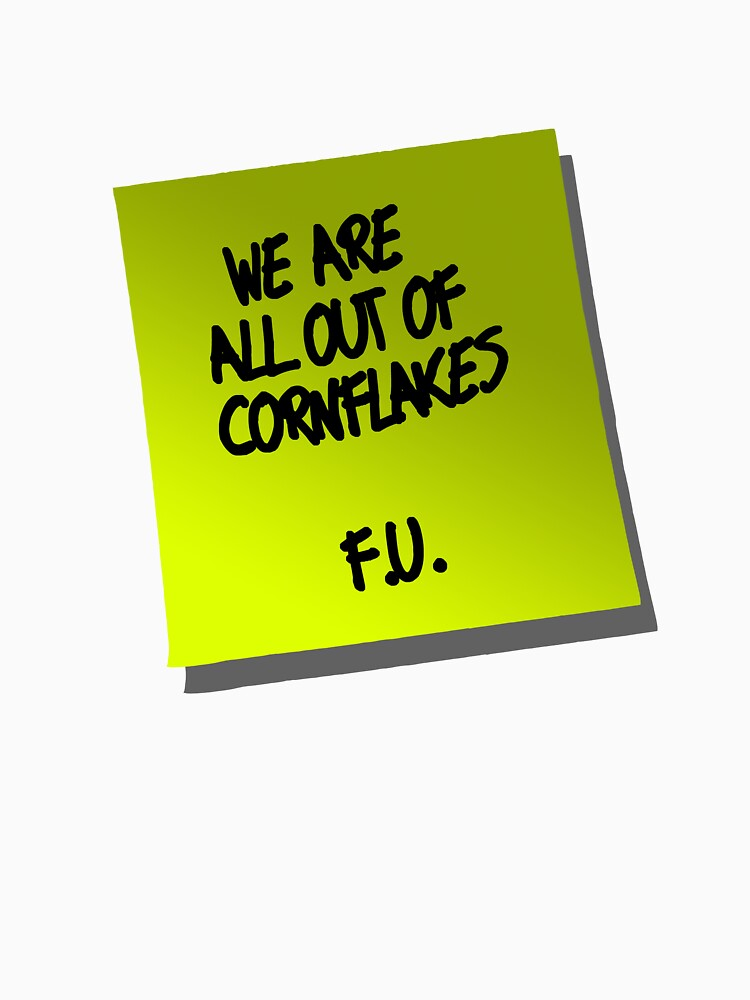 We are all out of cornflakes F.U. by brianftang
