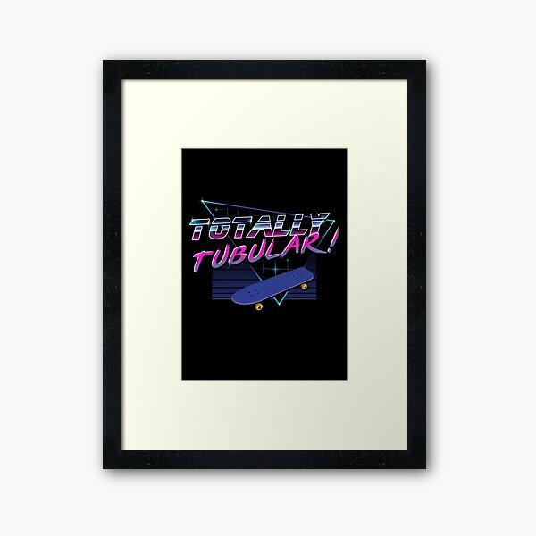 Totally Tubular Framed Art Print