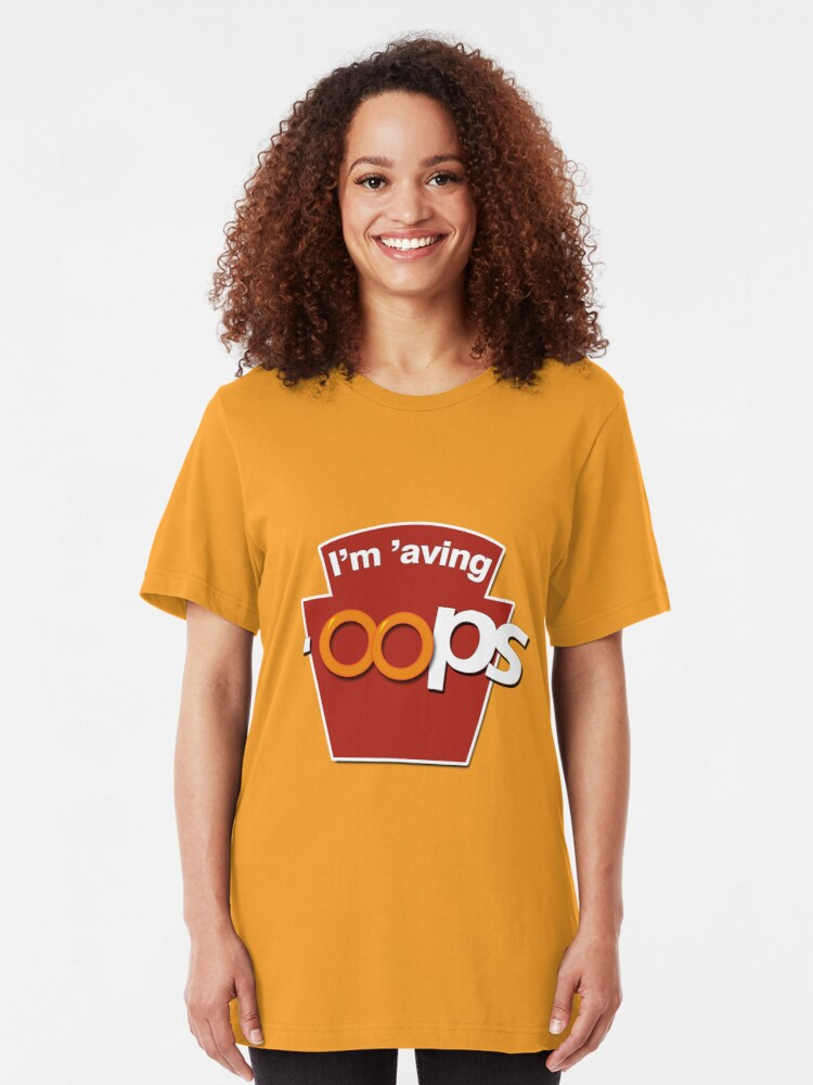 Alternate view of I'm 'aving 'oops Slim Fit T-Shirt