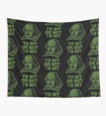 To bit or not to bit Wall Tapestry