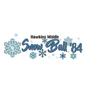 Hawkins Middle Snow Ball '84 : Inspired by Stranger Things by WonkyRobot
