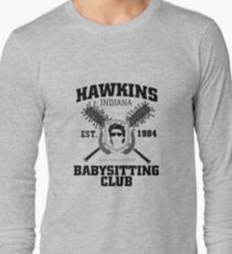 Hawkins Babysitting Club : Inspired by Stranger Things Long Sleeve T-Shirt