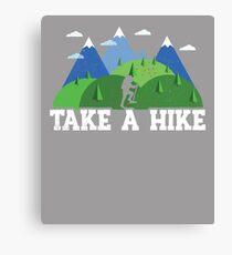 Take A Hike Canvas Print