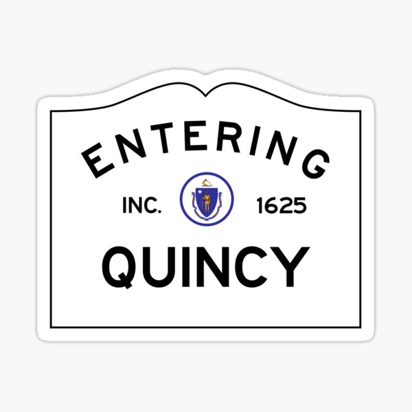 Entering Quincy - Commonwealth of Massachusetts Road Sign Sticker