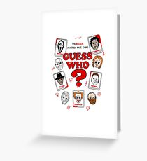 Killer Guess Who - Horror Design Greeting Card