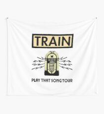 Train Play That SOng Tour Wall Tapestry