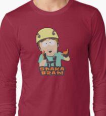 Shaka-brah! Long Sleeve T-Shirt
