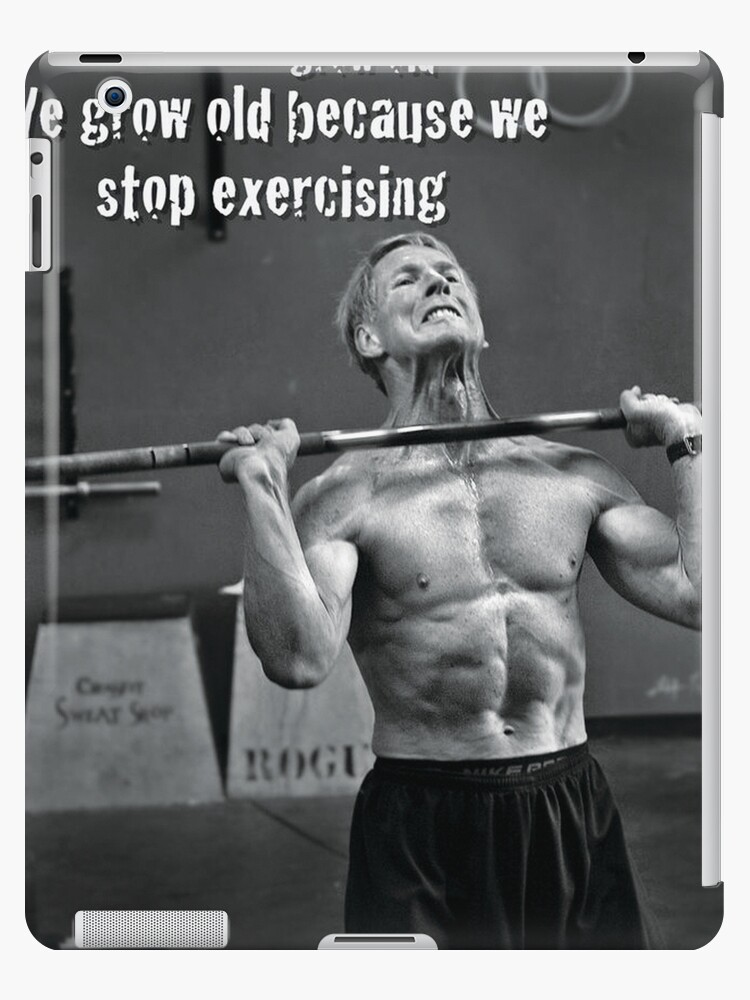 We Grow Old Because We Stop Exercising by myfitspiration