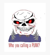 WHO YOU CALLING A PUNK?  GOTHIC SKULL Photographic Print