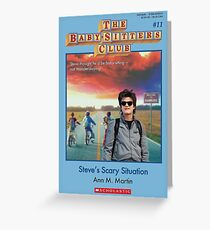 Steve's Scary Situation Greeting Card