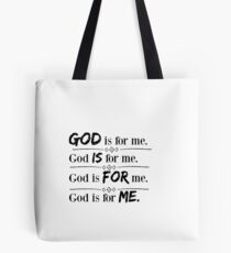 God Is for Me  Tote Bag