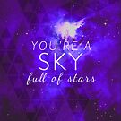 You're A Sky by sandra arduini