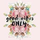 Good Vibes by sandra arduini