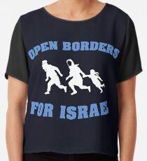 Open Borders For Israel Chiffon Top