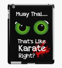 Funny Muay Thai T Shirt That's Like iPad Case/Skin