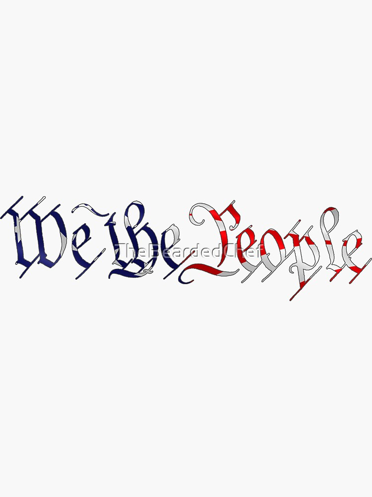 We the People American Flag by TheBeardedChef