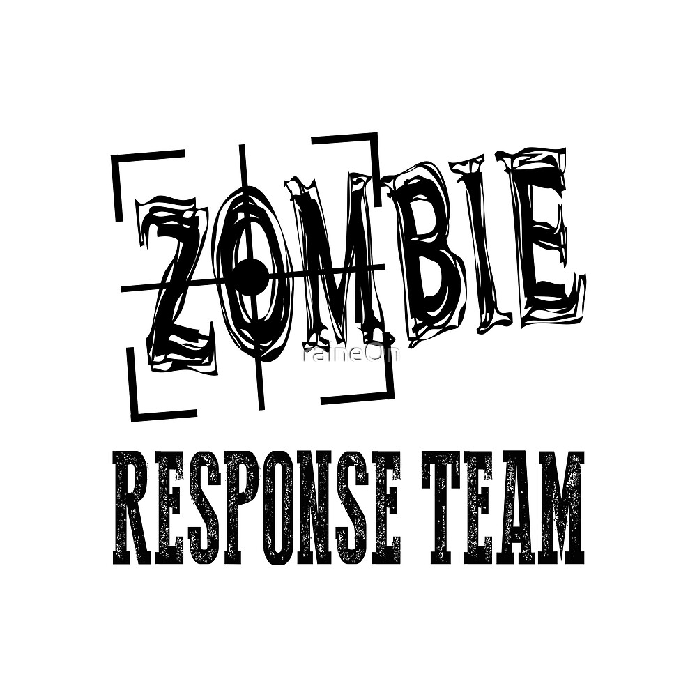 Zombie Response Team  by raineOn