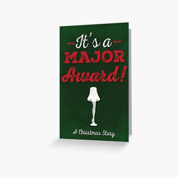 A Christmas Story - It's a Major Award! Greeting Card