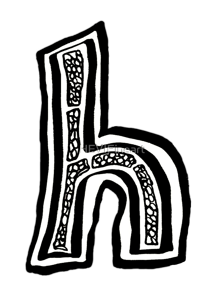 Lower case black and white alphabet letter H  by HEVIFineart