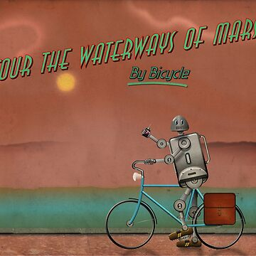 Tour the Waterways of Mars - By Bicycle. by Vicfilter