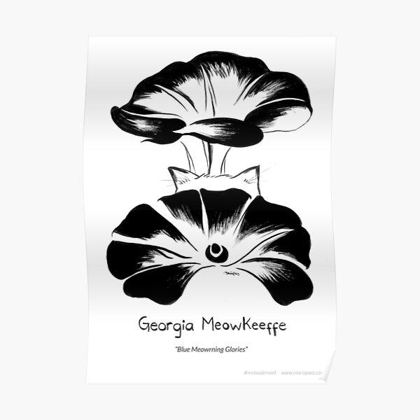 #meowdernart - Georgia Meowkeeffe Poster
